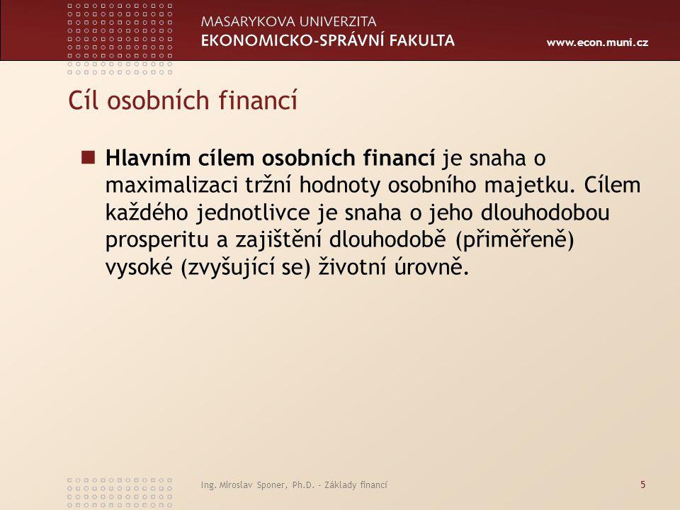 www.econ.muni.cz Základní investiční zásady Řiďte se více rozumem, než emocemi.