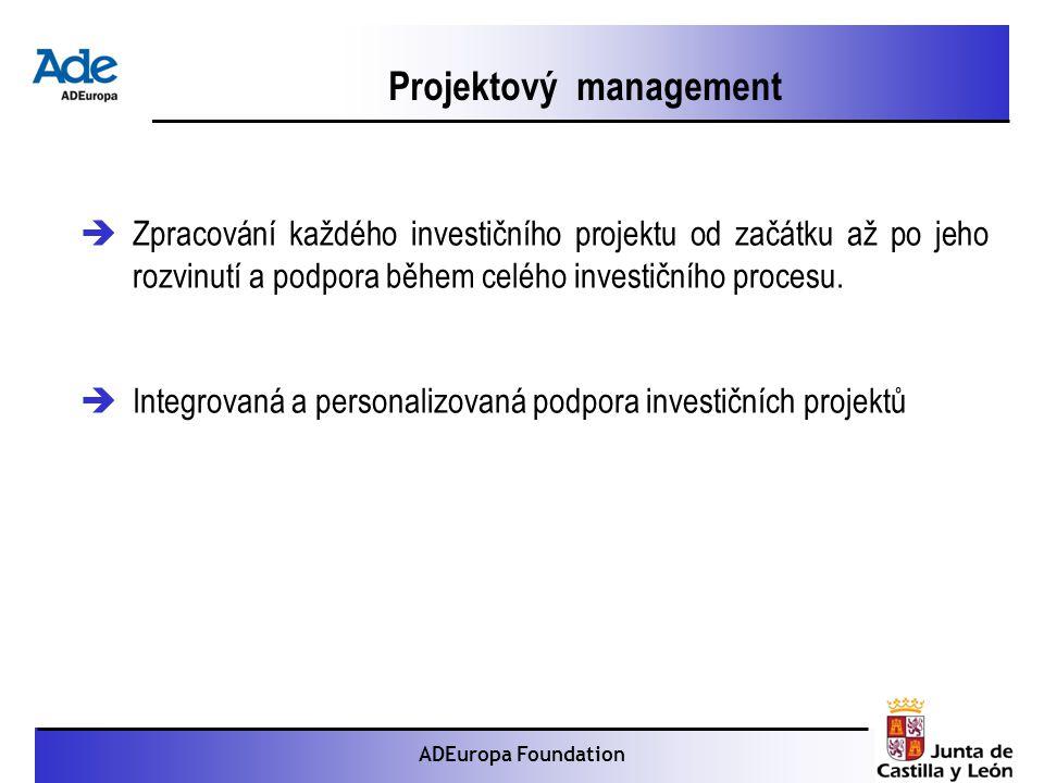 Proyecto: La foca monje ADEuropa Foundation  Zpracování každého investičního projektu od začátku až po jeho rozvinutí a podpora během celého investičního procesu.