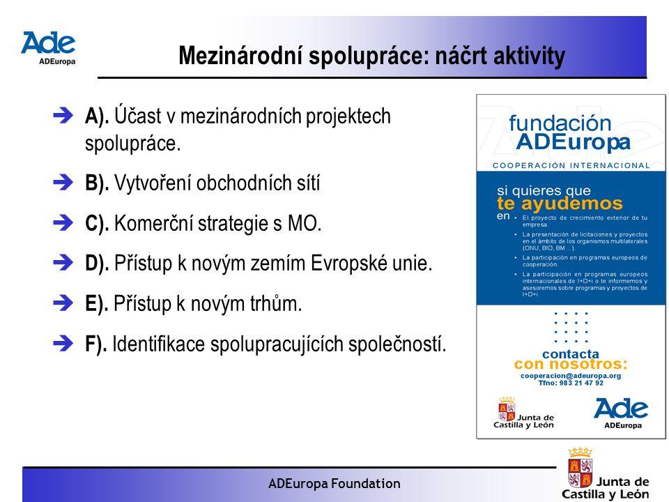 Proyecto: La foca monje ADEuropa Foundation Mezinárodní spolupráce: náčrt aktivity  A).