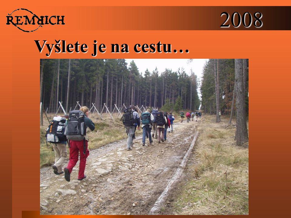 2008 Vyšlete je na cestu…