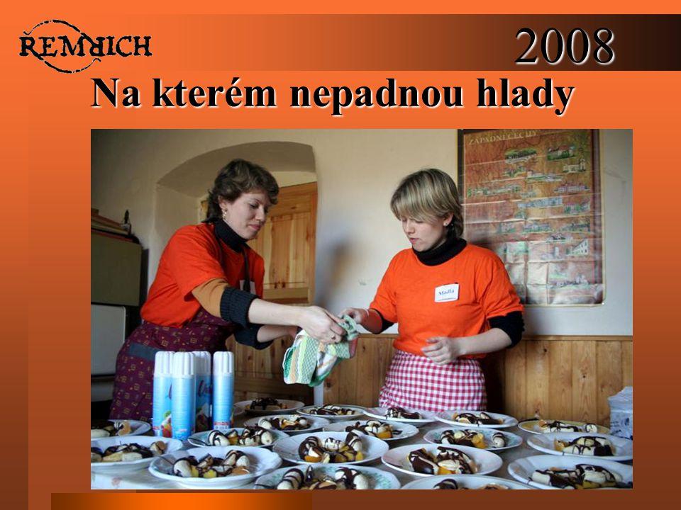 2008 Na kterém nepadnou hlady