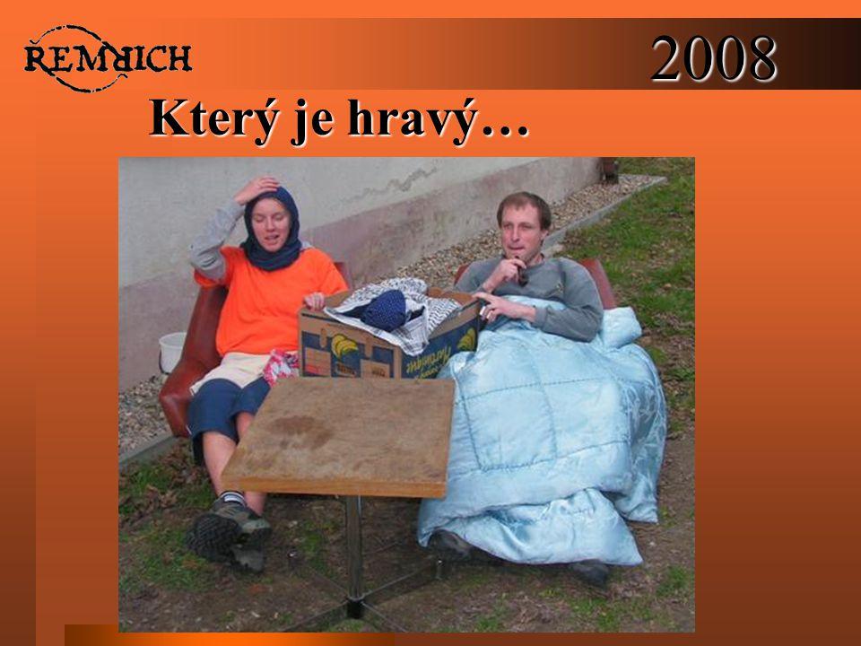 2008 Který je hravý…