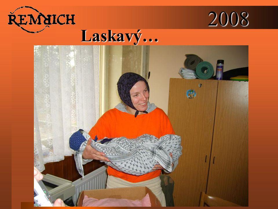 2008Laskavý…