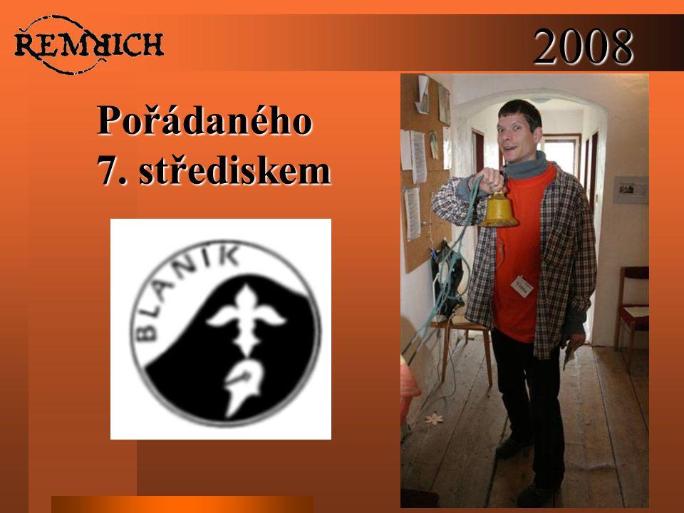 2008 Pořádaného 7. střediskem