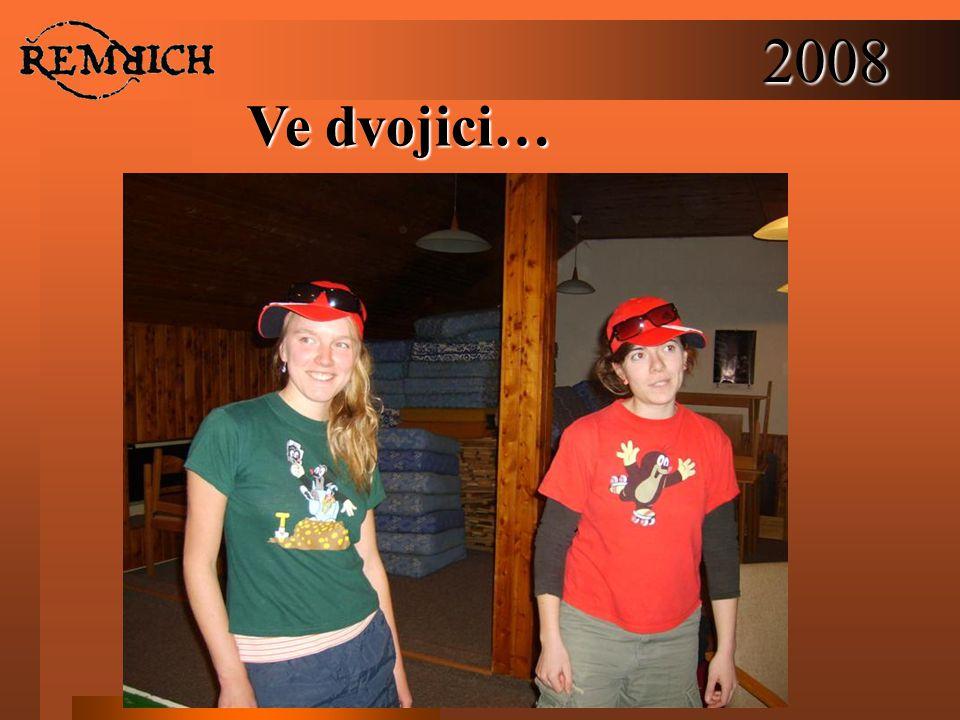 2008 Ve dvojici…