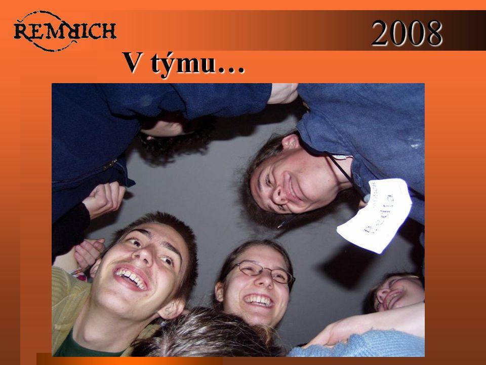 2008 V týmu…