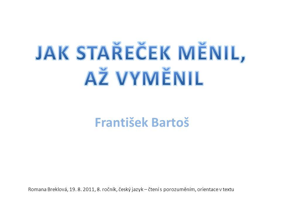 František Bartoš Romana Breklová, 19. 8. 2011, 8.
