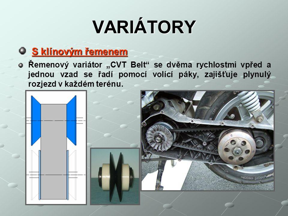 """VARIÁTORY S klínovým řemenem Řemenový variátor """"CVT Belt"""" se dvěma rychlostmi vpřed a jednou vzad se řadí pomocí volící páky, zajišťuje plynulý rozjez"""
