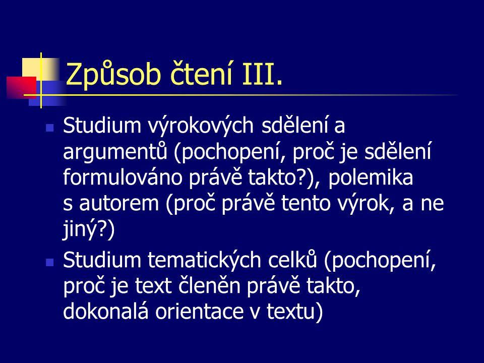 Formální stránka Pravidla pravopisu Typografická pravidla Využití programových systémů pro zpracování textů
