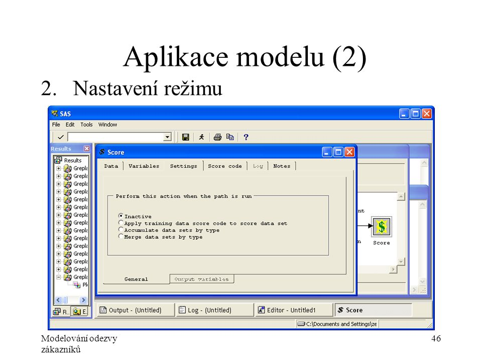 Modelování odezvy zákazníků 46 Aplikace modelu (2) 2.Nastavení režimu