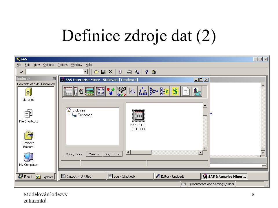 Modelování odezvy zákazníků 8 Definice zdroje dat (2)
