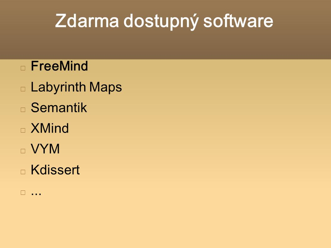 Zdarma dostupný software FreeMind Labyrinth Maps Semantik XMind VYM Kdissert...