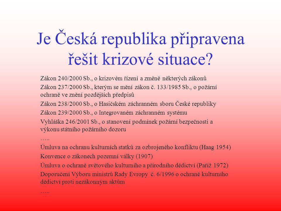 Je Česká republika připravena řešit krizové situace.