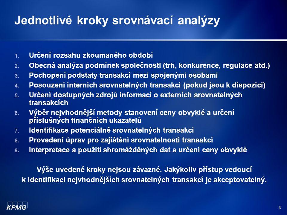 Jednotlivé kroky srovnávací analýzy 1. Určení rozsahu zkoumaného období 2.
