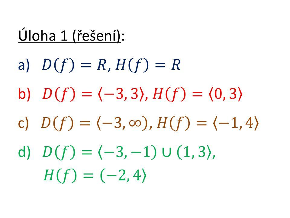 Úloha 6: Které funkce jsou liché? Úloha 6 (řešení): g)
