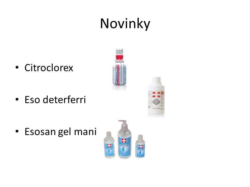Novinky Citroclorex Eso deterferri Esosan gel mani