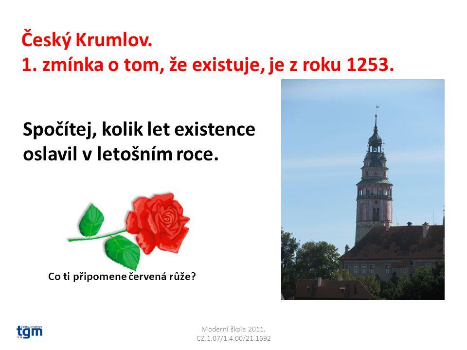 Moderní škola 2011, CZ.1.07/1.4.00/21.1692 Český Krumlov.