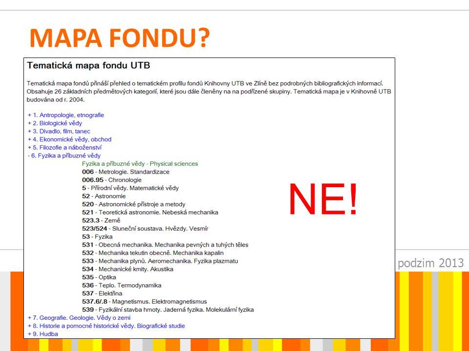 SUAleph – podzim 2013 MAPA FONDU? NE!