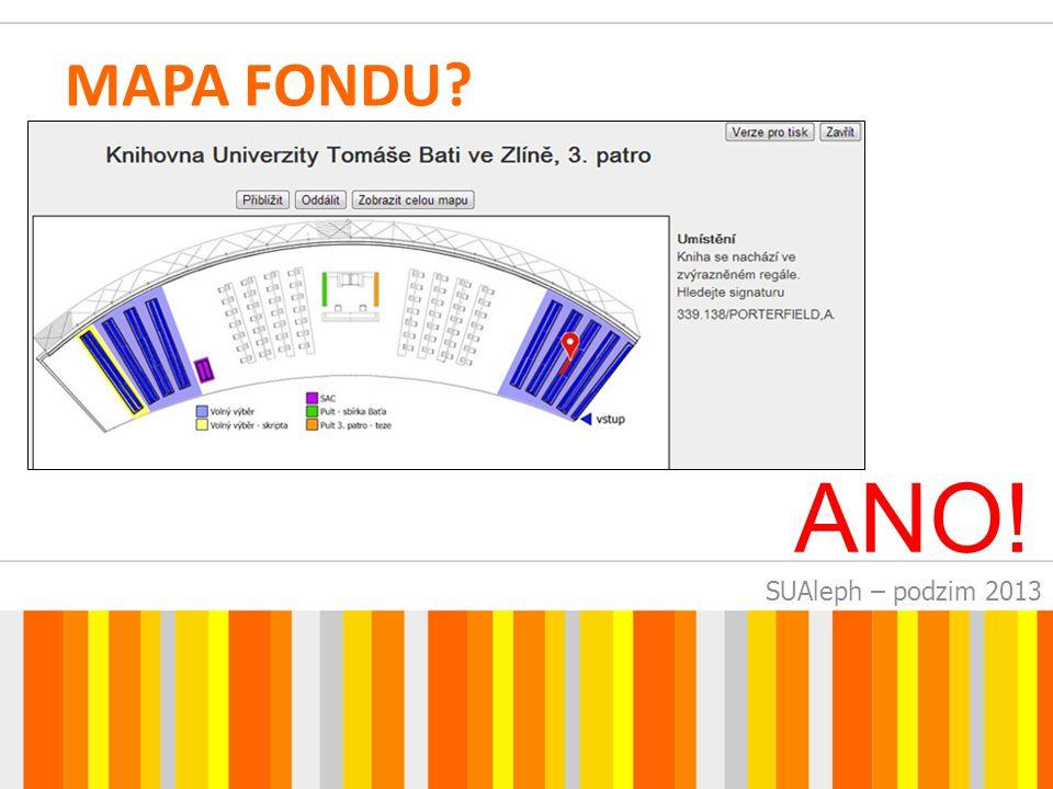 SUAleph – podzim 2013 MAPA FONDU? ANO!