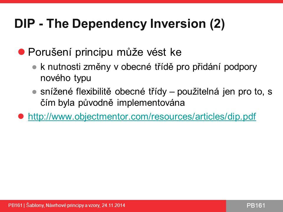 PB161 DIP - The Dependency Inversion (2) Porušení principu může vést ke ●k nutnosti změny v obecné třídě pro přidání podpory nového typu ●snížené flexibilitě obecné třídy – použitelná jen pro to, s čím byla původně implementována http://www.objectmentor.com/resources/articles/dip.pdf PB161 | Šablony, Návrhové principy a vzory, 24.11.2014 43