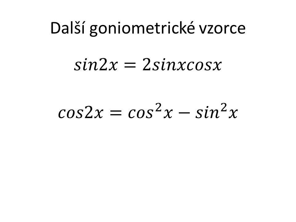 Další goniometrické vzorce