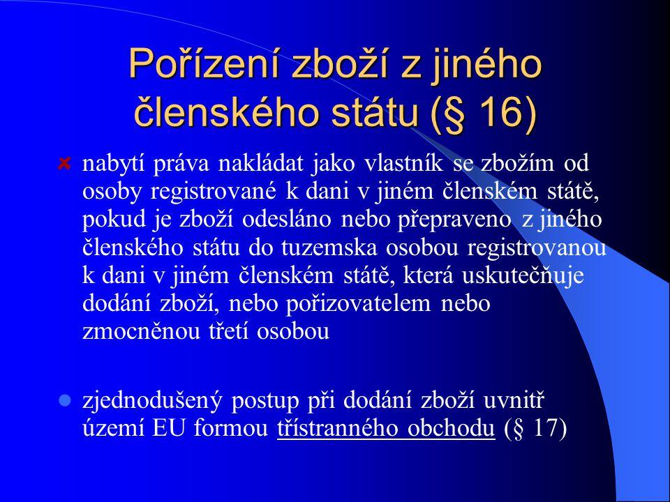 Poskytnutí služby (§ 14) = všechny činnosti, které nejsou dodáním zboží nebo převodem nemovitosti, mimo jiné také: převod práv vznik a zánik věcného b