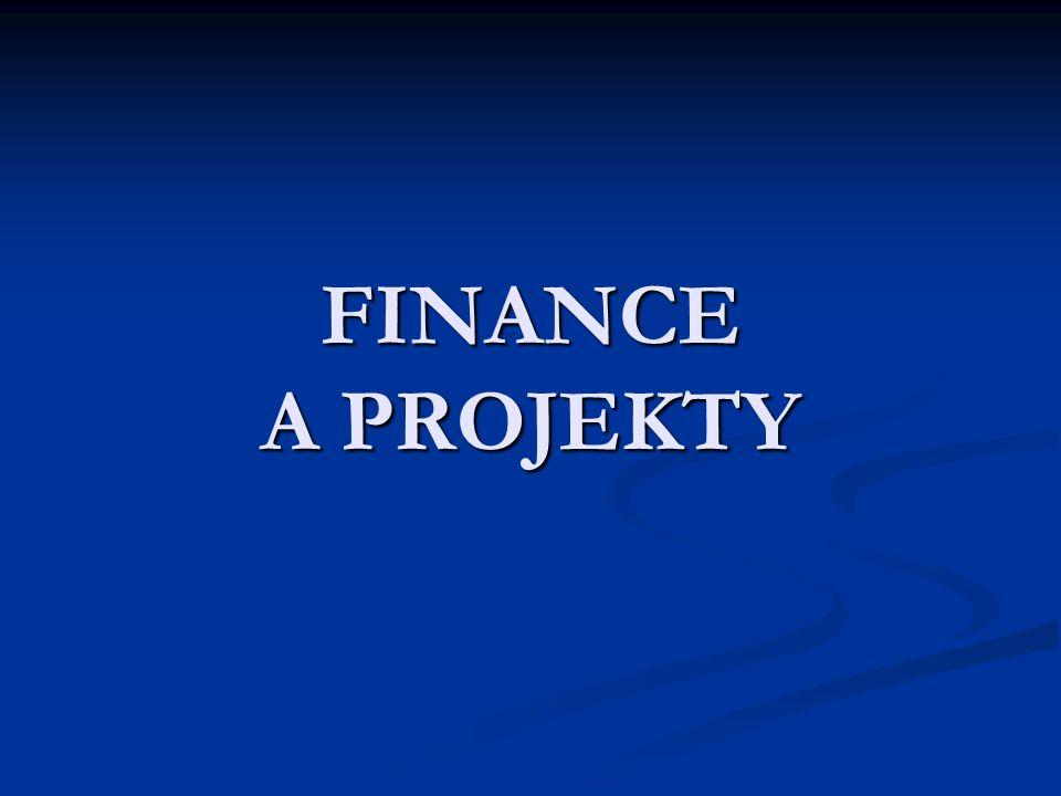 FINANCE A PROJEKTY
