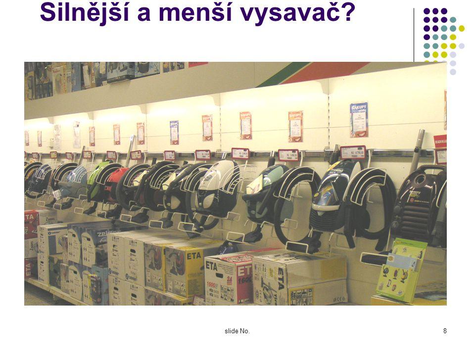 slide No.7 Několik obrázků z ČR Abychom si nemysleli, že se nás to netýká Opravdu potřebujeme :