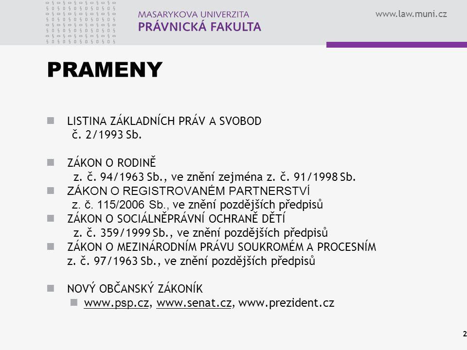 www.law.muni.cz PROCESNÍ PRAMENY OBČANSKÝ SOUDNÍ ŘÁD z.