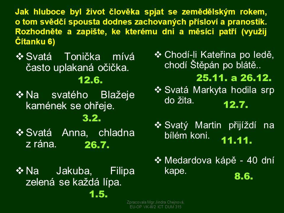 PRANOSTIKY Zpracovala Mgr.Jindra Chejnová, EU-OP VK-III/2 ICT DUM 315