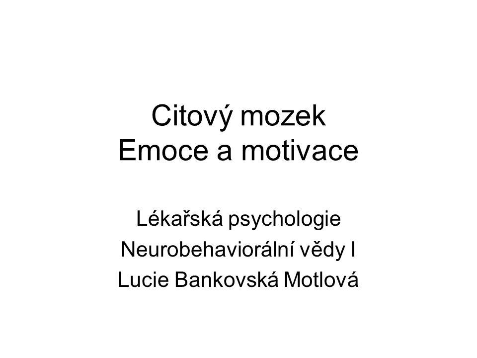 Obsah Emoce: definice, neurobiologie, klinický příklad (deprese a sebevražda; deprese a kardiovaskulární choroby); praxe: kognitivně behaviorální terapie (KBT) Motivace: definice, neurobiologie, klinický příklad (neurobiologie závislosti); praxe: motivační rozhovor