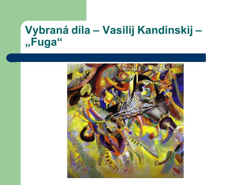 "Vybraná díla – Vasilij Kandinskij – ""Fuga"""