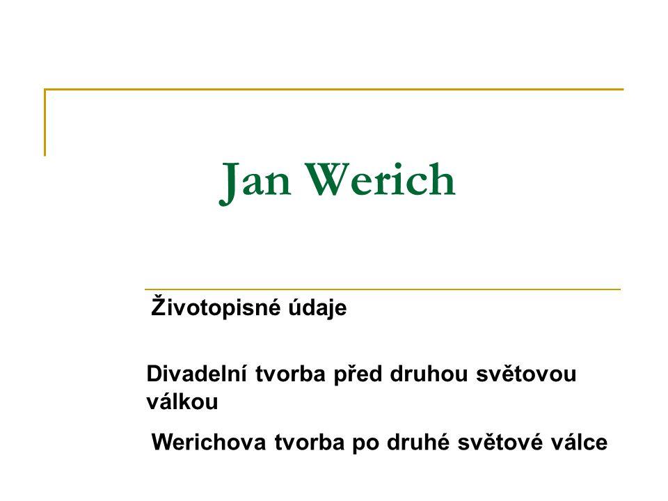 Kdo byl Jan Werich.