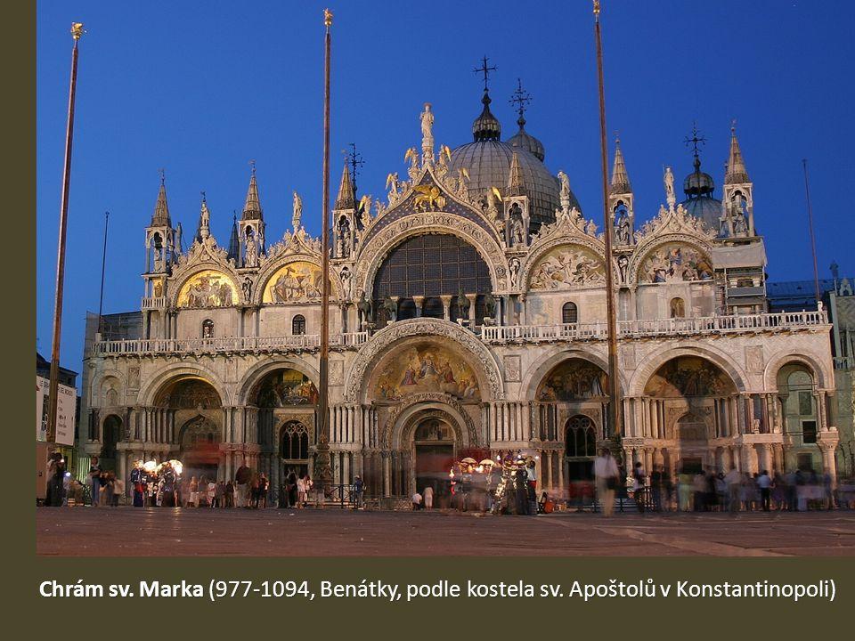 Chrám sv. Marka (977-1094, Benátky, podle kostela sv. Apoštolů v Konstantinopoli)