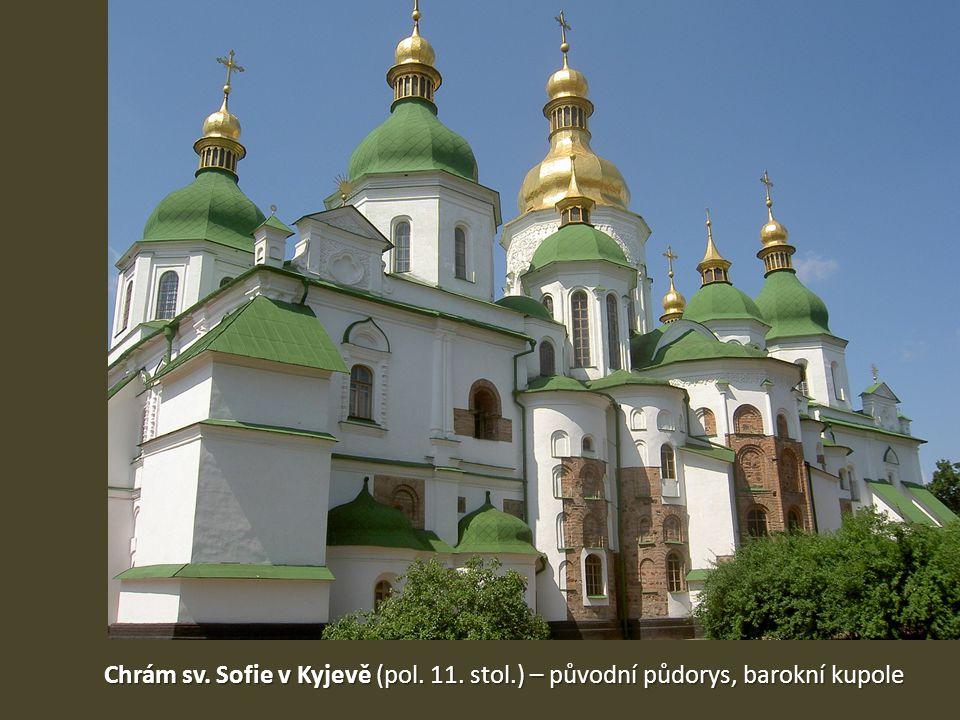 Chrám sv. Sofie v Kyjevě (pol. 11. stol.) – původní půdorys, barokní kupole