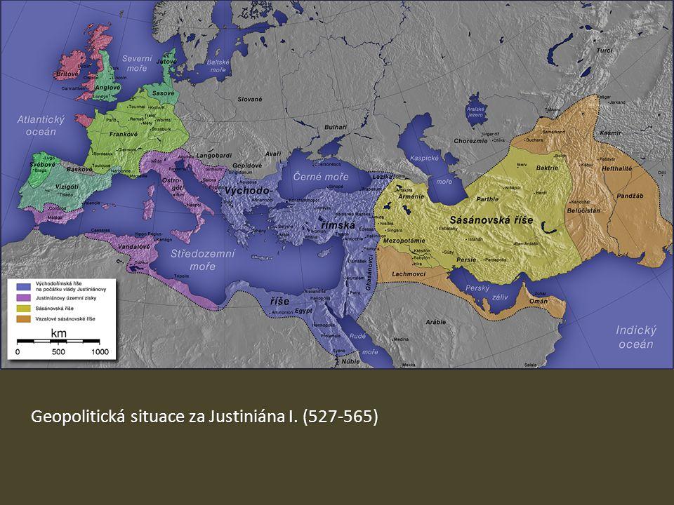 Geopolitická situace za Justiniána I. (527-565)