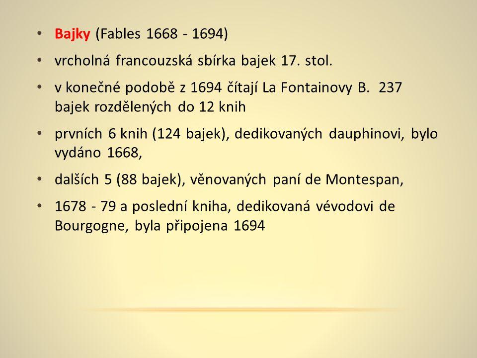 Bajky (Fables 1668 - 1694) vrcholná francouzská sbírka bajek 17.