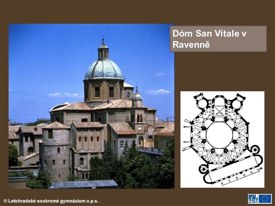 © Letohradské soukromé gymnázium o.p.s. Dóm San Vitale v Ravenně