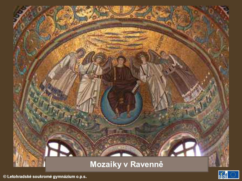 © Letohradské soukromé gymnázium o.p.s. Mozaiky v Ravenně