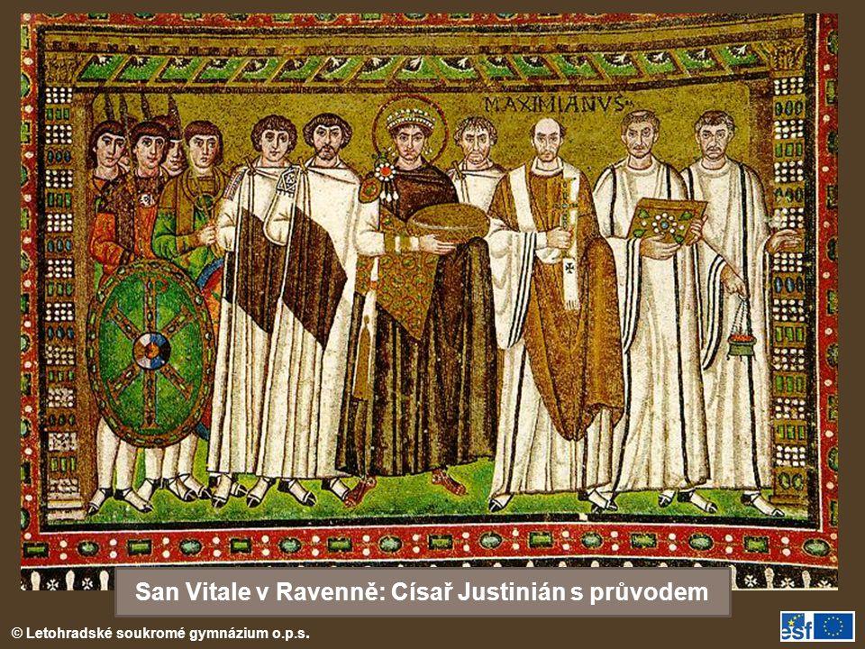 © Letohradské soukromé gymnázium o.p.s. San Vitale v Ravenně: Císař Justinián s průvodem