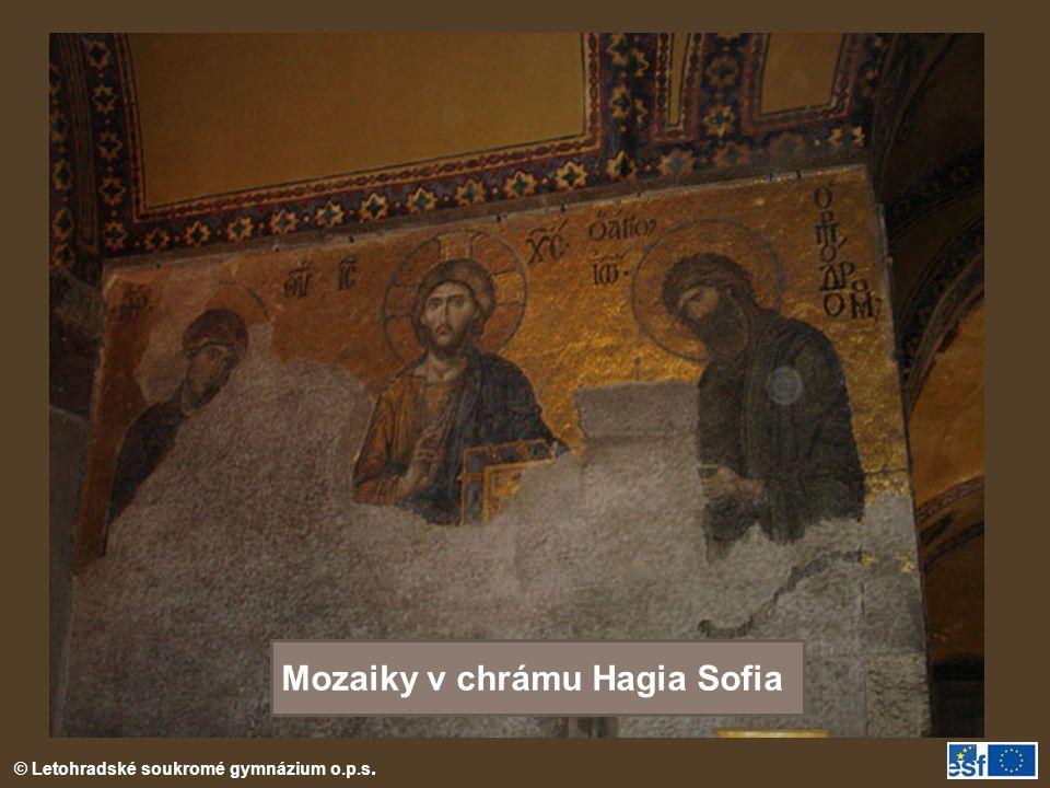 © Letohradské soukromé gymnázium o.p.s. Mozaiky v chrámu Hagia Sofia
