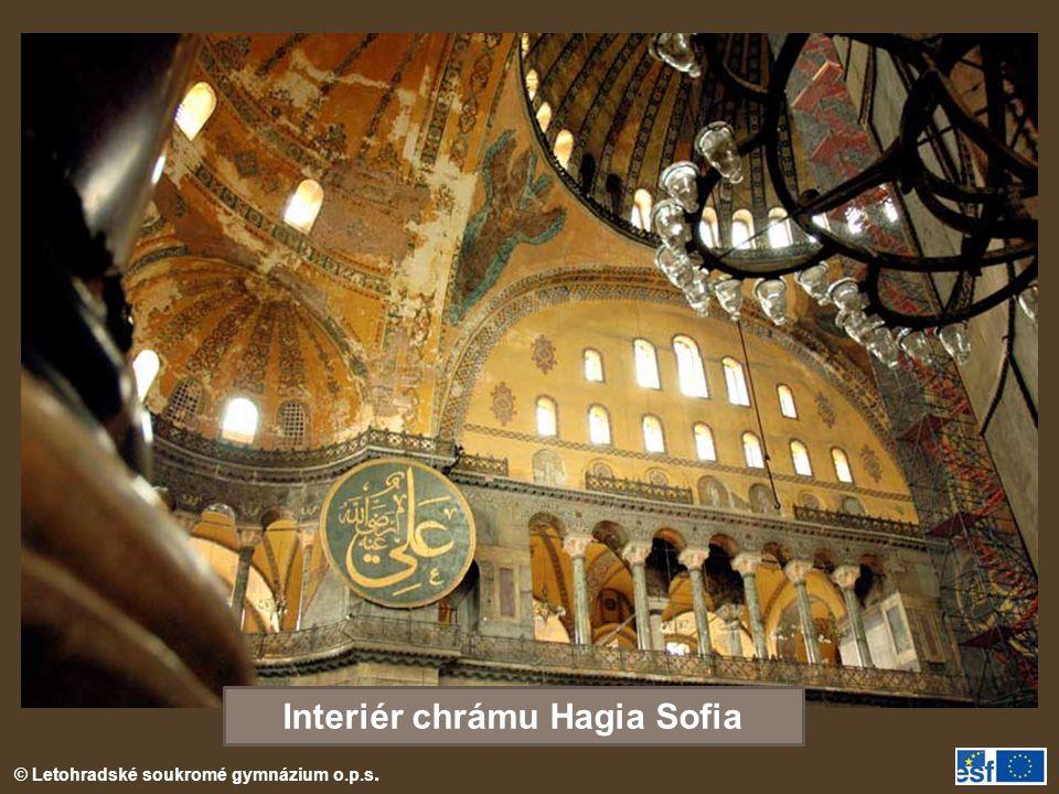 © Letohradské soukromé gymnázium o.p.s. Interiér chrámu Hagia Sofia