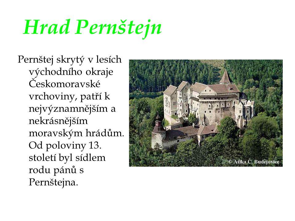 Hrad Pernštejn Pernštej skrytý v lesích východního okraje Českomoravské vrchoviny, patří k nejvýznamnějším a nekrásnějším moravským hrádům. Od polovin
