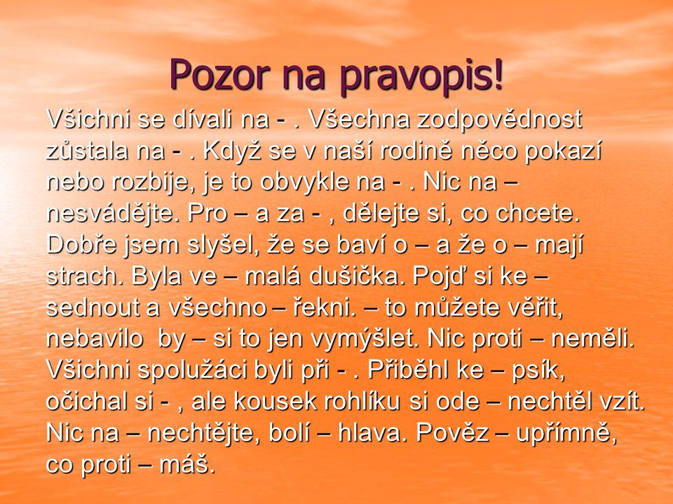 ZÁJMENA 5.ročník ZŠ 5. ročník ZŠ Použitý software: držitel licence - ZŠ J.