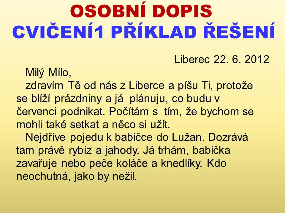 OSOBNÍ DOPIS CVIČENÍ1 PŘÍKLAD ŘEŠENÍ Liberec 22.6.
