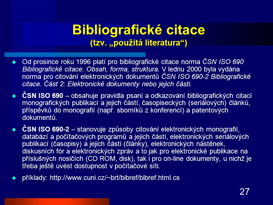 27 Bibliografické citace (tzv.