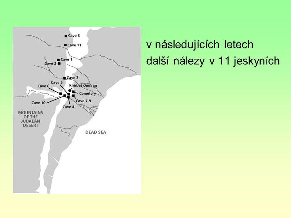 Svitky od Mrtvého moře nejstarší autentické starozákonní texty z období 2.