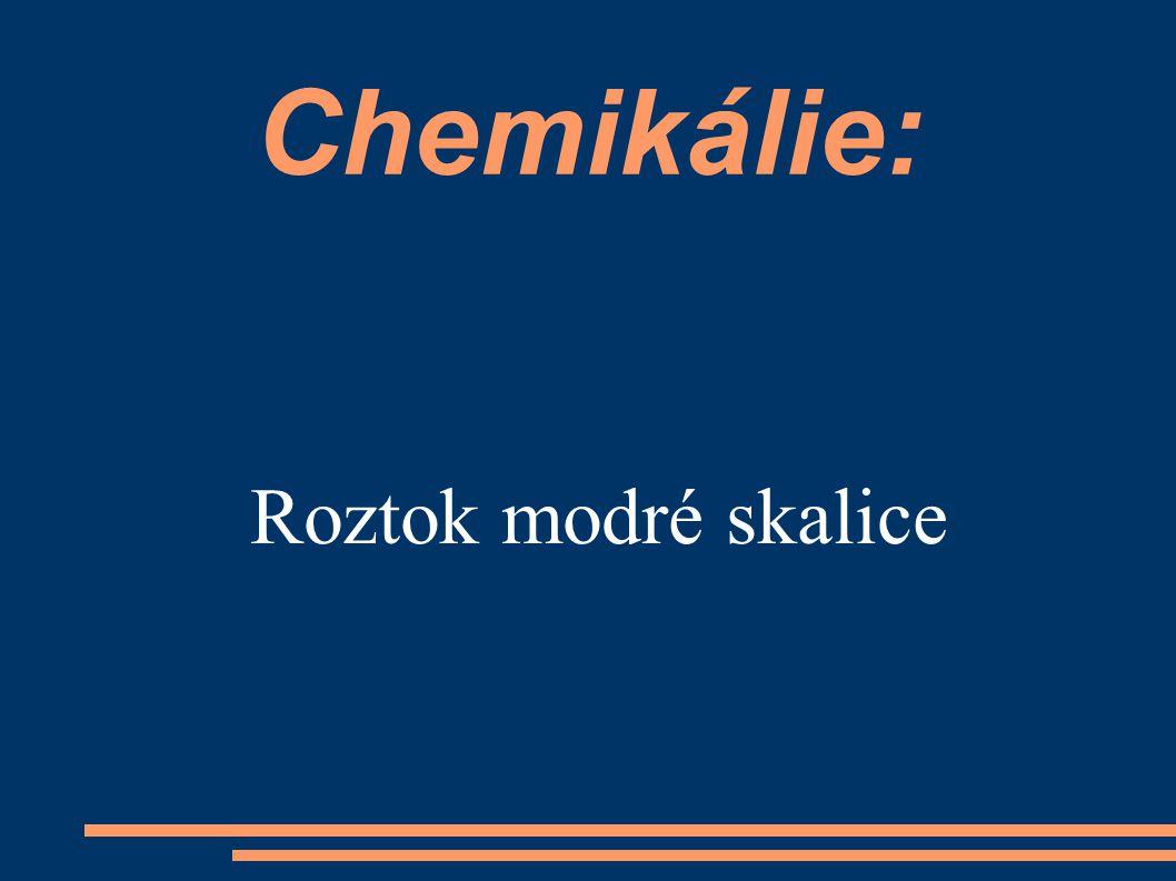 Chemikálie: Roztok modré skalice