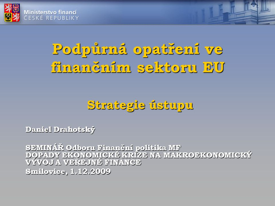 Státní pomoc bankovnímu sektoru EU (% HDP) Kapitálové injekceZáruky za pasivaProblémová aktiva Likvidita a financováníCelkem SchválenáEfektivníSchválenáEfektivníSchválenáEfektivníSchválenáEfektivníSchválenáEfektivní Irsko5.12.1225.2 ----230.3227.3 Belgie4.25.770.816.35.75.0NANR74.635.3 Velká Británie3.52.621.79.5--25.118.750.330.8 Nizozemsko7.9 34.35.7-4.9-5.842.224.3 Lucembursko6.97.912.4NR----19.3* Švédsko1.60.248.58.8--0.1-50.29.0 Lotyšsko1.4-10.92.8--10.96.123.28.9 Rakousko5.01.727.35.10.4 27.31.560.08.7 Německo4.21.618.67.33.60.4-NR26.46.3 Španělsko--9.32.8-- 1.812.14.6 Francie1.20.816.63.12.30.3--20.14.2 Portugalsko2.4-12.53.0----14.9* Řecko2.0-6.10.4--3.31.711.42.1 Dánsko6.10.3253.0NR--NANR243.80.5 Maďarsko1.10.15.9-----7.0* Slovinsko--32.8----- * Itálie1.3-NA-----1.3* Finsko--27.7----- * EU celkem2.60.524.77.812.00.54.33.043.611.8 Eurozóna2.61.420.68.312.00.71.30.736.511.1 CZ Žádná podpůrná opatření nepřijaly: BG, CY, CZ, EE, LI, MT, PL, RO, SK Pramen: EK