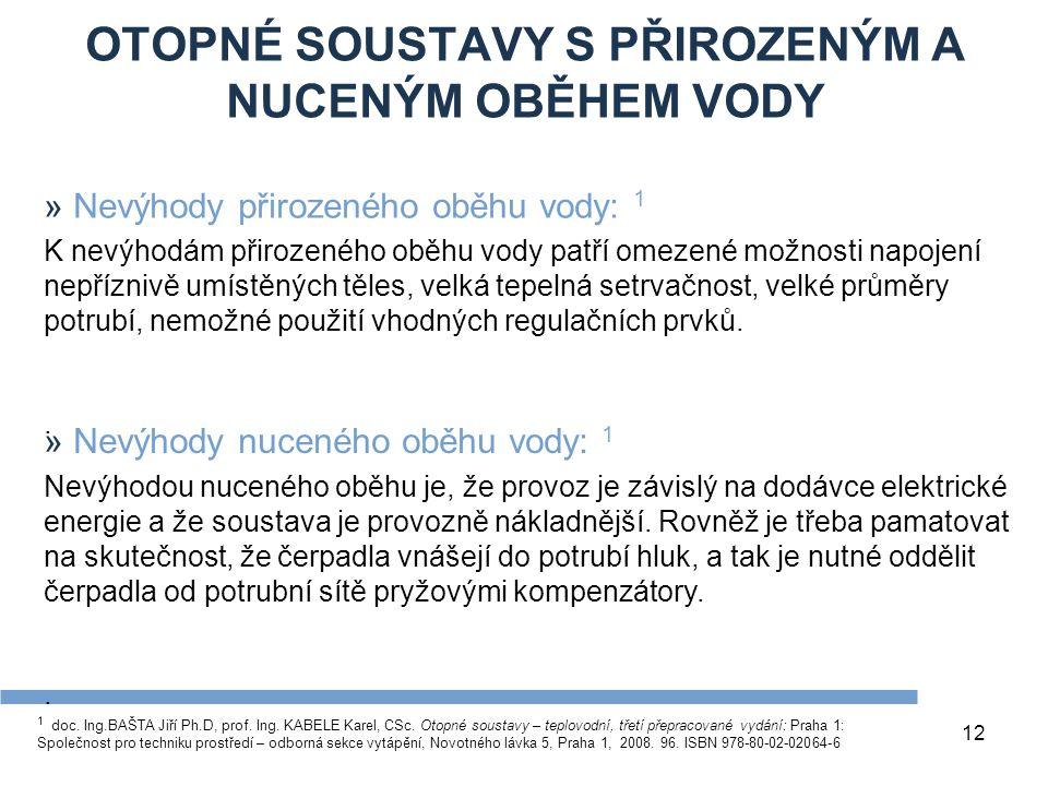 OTOPNÉ SOUSTAVY S PŘIROZENÝM A NUCENÝM OBĚHEM VODY 12 1 doc.
